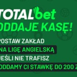 Cashback 200 zł na Premier League w Totalbet